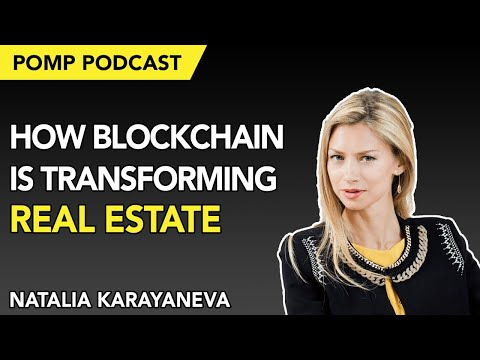 Pomp Podcast #224: How Blockchain is Transforming Real Estate