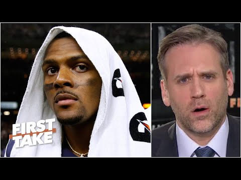 Max rips the Texans for botching situation with Deshaun Watson | First Take