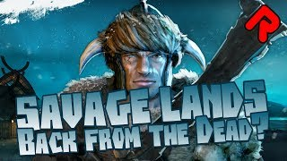 Savage Lands: Back From the Dead? | Let