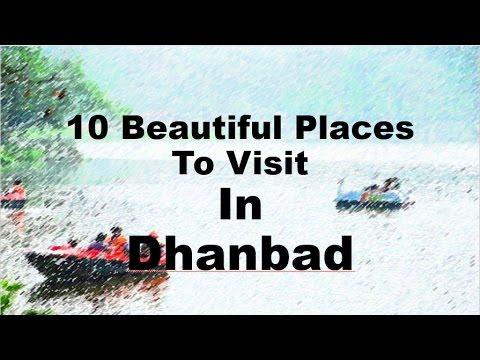 10 Beautiful Places to Visit In Dhanbad