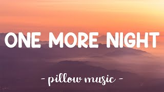 One More Night - Maroon 5 (Lyrics) 🎵
