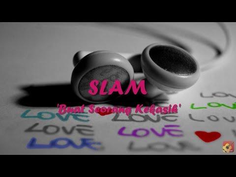 SLAM - Buat Seorang Kekasih ~ LIRIK ~