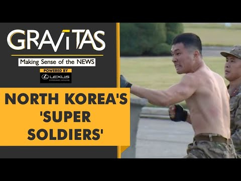 Gravitas: North Korean Soldiers with 'iron fists' showcase their might
