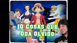 One Piece : 10 Cosas que Oda Olvido (Supuestamente) | Loquendo By My Name Is Doomguy