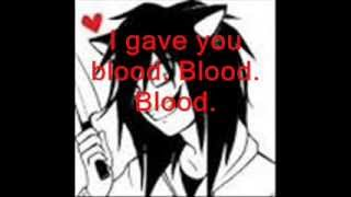 My Chemical Romance - Blood Lyrics | Jeff the Killer