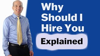 """Why should I hire you?"" - Best Interview Questions and Answers"