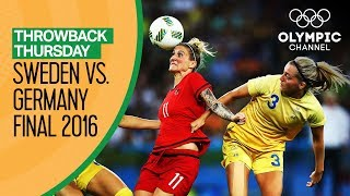 Full Rio 2016 Women's Football Final | Sweden vs. Germany | Throwback Thursday