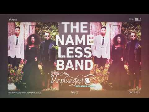 The Nameless Band on 702Unplugged with Azania