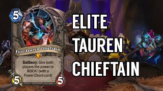 Card Origins #13 - The Songs of Elite Tauren Chieftain