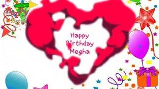 Happy Birthday MEGHA - Birthday Names Videos - Birthday Names Songs - VideoS ParK