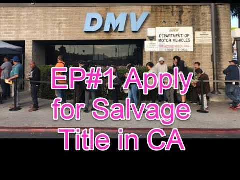 Pt Apply For Auto Salvage Le At California Dmv After Total Loss Accident