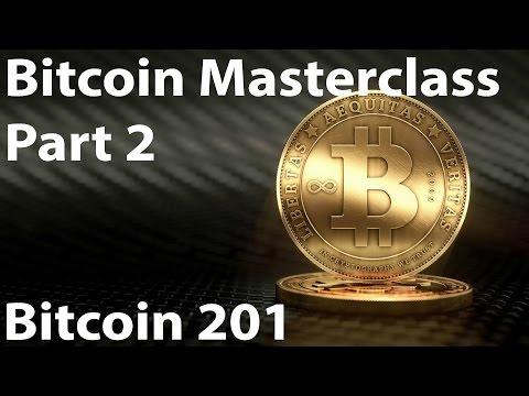 Bitcoin Masterclass Hangout Part 2 - Bitcoin 201