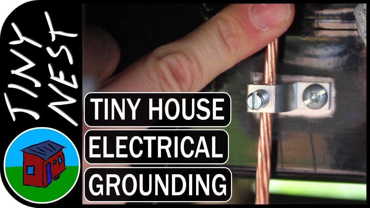 Grounding & Bonding a Tiny House (Ep.41) - YouTube