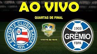 Bahia 0 x 1 Grêmio | Copa do Brasil | Quartas de Final | 17/07/19 thumbnail