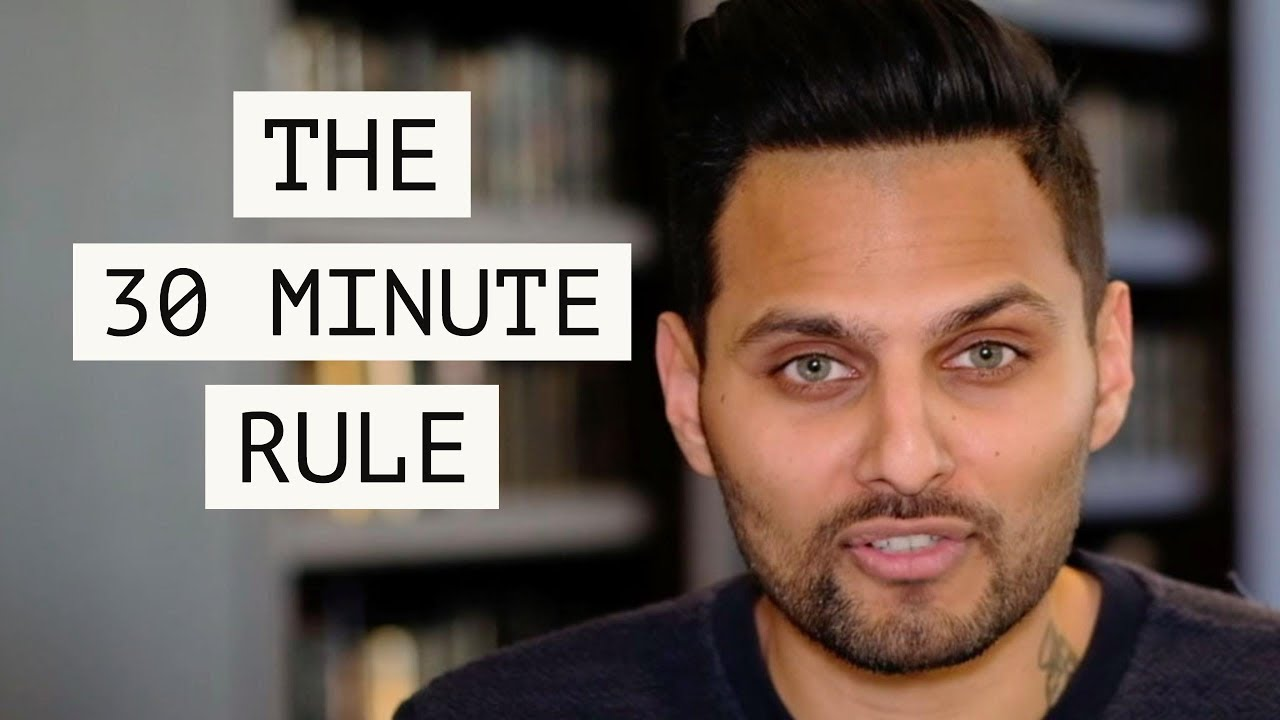 The 30 Minute Rule - Motivation by Jay Shetty