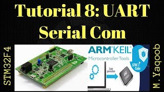 STM32F4 Discovery board - Keil 5 IDE with CubeMX: Tutorial 8 UART - Updated Dec 2017