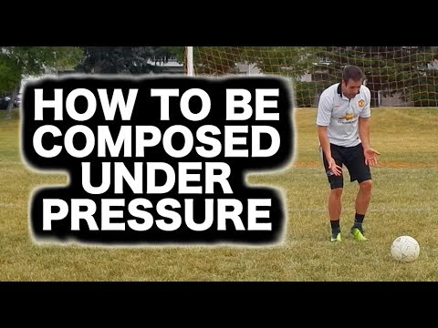 How to calm down | Control your nerves | Keep composure in soccer football | Play composed