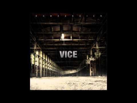 Bombardier - Vice