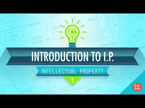 Introduction to Intellectual Property: Crash Course IP 1
