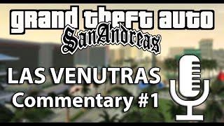 Speedrun Commentary: Las Venturas Part 1 | GTA San Andreas