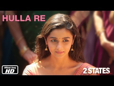 Hulla Re - 2 States | Official Song | Arjun Kapoor, Alia Bhatt