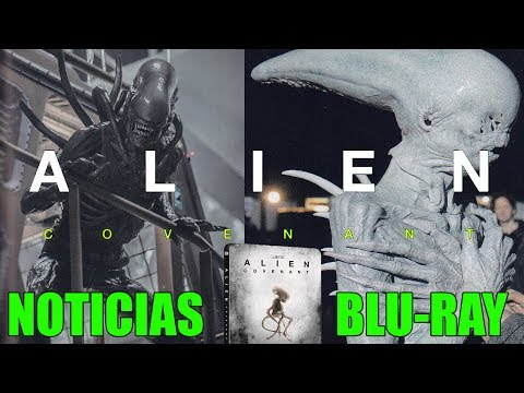 ALIEN : COVENANT - NOTICIAS - BLU-RAY - MAKING OF - FOTOS  -