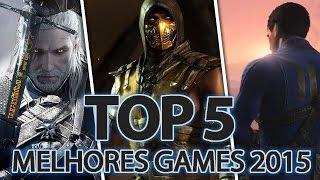 TOP 5 Melhores Games de 2015