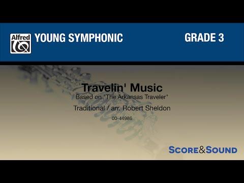 Travelin' Music by Robert Sheldon – Score & Sound