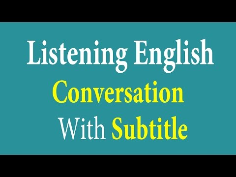 Listening English Conversation With Subtitle - Learn English