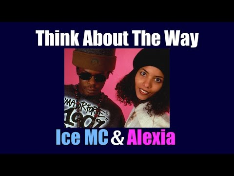 Ice MC - Think About The Way (Karaoke)