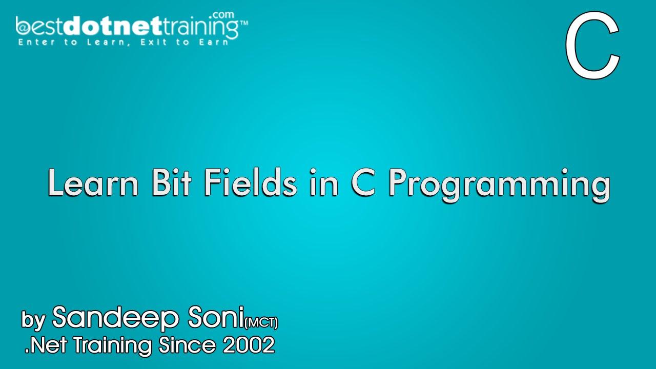 Learn Bit Fields in C Programming    bestdotnettraining.com