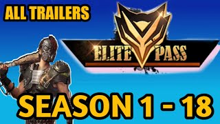 FREE FIRE ELITE PASS SEASON 1 TO 18  AND ALL TRAILERS