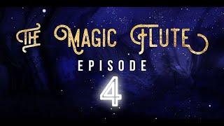 The Magic Flute Episode Four Trailer - Opera Neo
