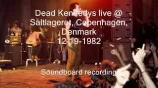"Dead Kennedys ""Police Truck"" live Saltlageret, Copenhagen, Denmark 12-19-82 (SBD)"