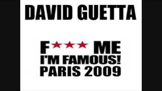 DAVID GUETTA  F*** ME I'M FAMOUS PARIS 2009