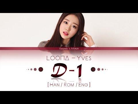 LOONA Yves - D-1 LYRICS [Color Coded Han/Rom/Eng] (LOOΠΔ/이달의 소녀/이브 )