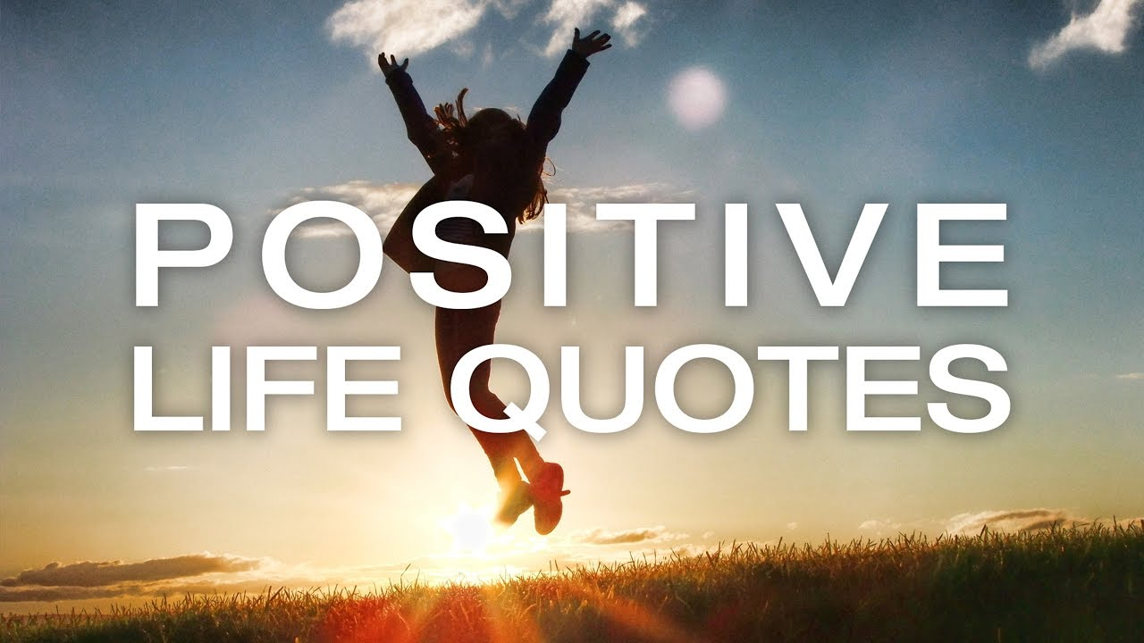 Quotes Positive 🔴 Positive Life Quotes  Positive Mind Quotes  Youtube