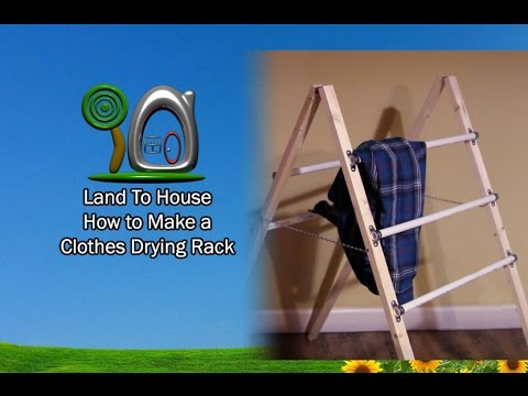 DIY Clothes Drying Rack | Land To House