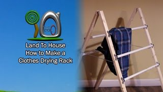 DIY Clothes Drying Rack Land To House