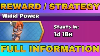 CLASH OF CLANS UPCOMING EVENTS : WHIRL POWER REWARS / STRATEGY 2019 CLASH OF CLANS - COC