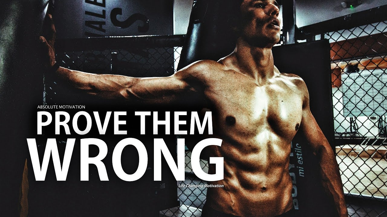 Download PROVE THEM WRONG -  A Motivational Video To Change Your Life