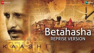 Betahasha Reprise Version | Kaashi | Vaseem Ahmed & Palak Mucchal | Sharman Joshi | Aishwarya Devan