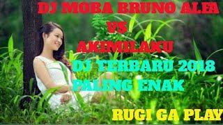 """DJ TERBARU 2018 """"MOBA BRUNO ALFA"""" PALING ENAK SEDUNIA"""