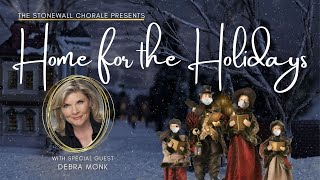 The Stonewall Chorale Presents: Home for the Holidays