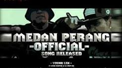 MEDAN PERANG Lirik-YOUNG LEX ft UCOK MUNTHE (lyrics)  - Durasi: 4:07.