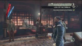 Dishonored - Loyalists Betrayel, Pub Celebration, Corvo Poisoned, Samuel HD Gameplay PS3