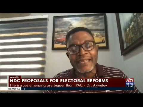 Electoral reforms: What does Dr. Emmanuel Akwetey think about NDC's proposals? He shares his views