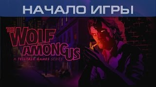▶ The Wolf Among Us: Faith - Начало игры (1080p)