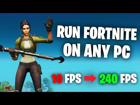 Run Fortnite On ANY PC! Fix Lag & Increase FPS (UPDATED)