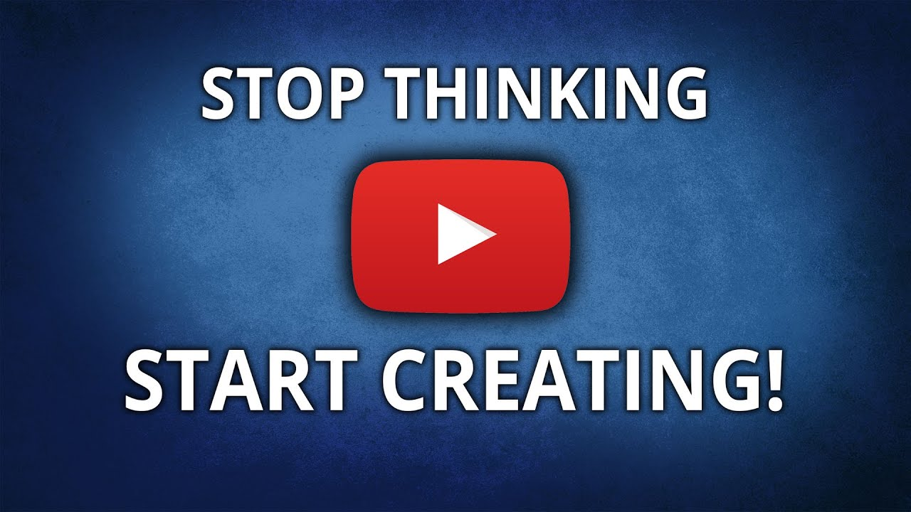 How To Start A Youtube Channel 10 Brilliant Tips